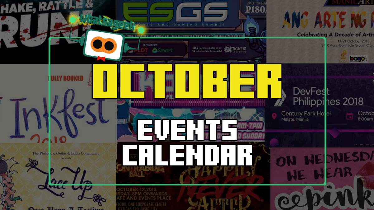 October 2018 Events And Happenings Calendar - What's A Geek!